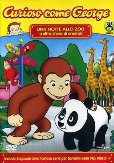 CURIOSO COME GEORGE - UNA NOTTE ALLO ZOO E ALTRE STORIE DI ANIMALI!