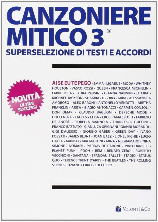 CANZONIERE MITICO 3 - SUPERSELEZIONE DI TESTI E ACCORDI
