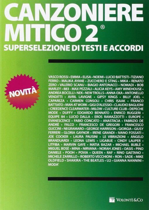 CANZONIERE MITICO 2 - SUPERSELEZIONE DI TESTI E ACCORDI