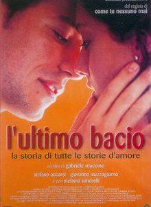 THE LAST KISS L UTLIMO BACIO
