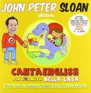 JOHN PETER SLOAN - CANTA ENGLISH, DINO SMITH NELLA CASA