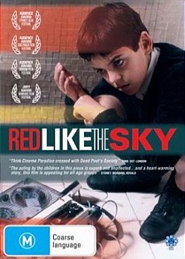 RED LIKE THE SKY-ROSSO COME IL CIELO