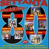 SETTANTA 80 COMPILATION