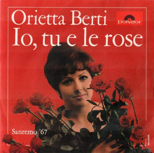 ORIETTA BERTI - IO TU E LE ROSE